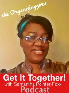 Get It Together! Podcast