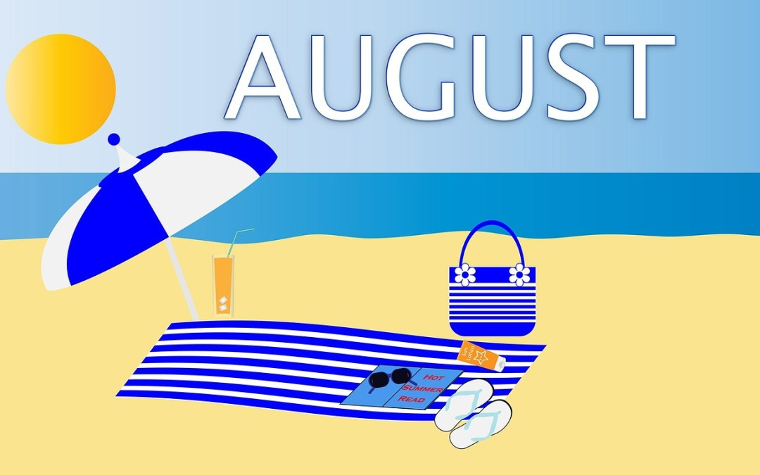Welcome August And Updates