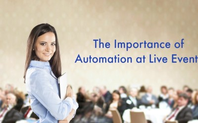 The Importance of Automation at Live Events