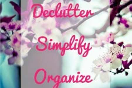 Free Organizing Tips   How to Declutter  Organize   Simplify Your     Learn how to declutter your life  organize your home and simplify everything