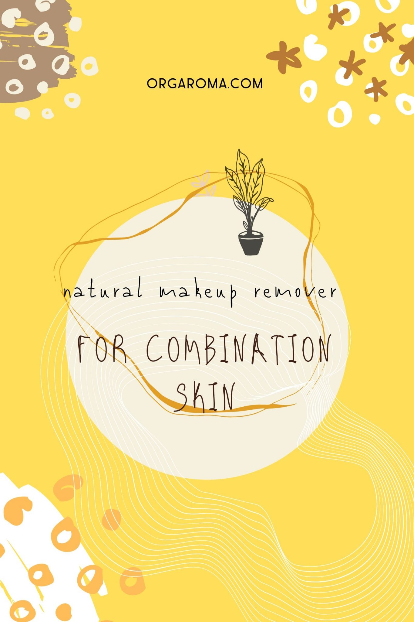 Read more about the article Jojoba oil + Witch Hazel natural makeup remover for Combination skin