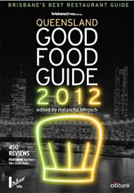 Queensland Good Food Guide 2012