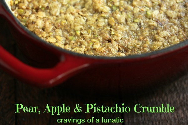 Pear, Apple and Pistachio Crumble by Cravingsofalunatic.com