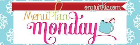 Menu Plan Monday for the week of Dec 8/14