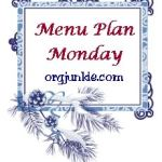 Menu Plan Monday ~ Dec 17th