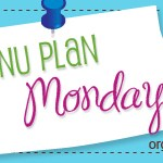 Menu Plan Monday ~ March 21st + giveaway!