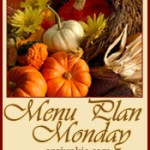 Menu Plan Monday ~ Nov 21/11 + Thanksgiving Desserts