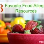 My Three Favorite Food Allergy Resources