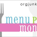 Menu Plan Monday ~ Oct 13/14