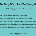 How to Simplify and Be Okay With It