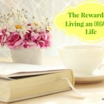 The Rewards of Living an Organized Life