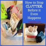 How To Stop Clutter Before It Even Happens