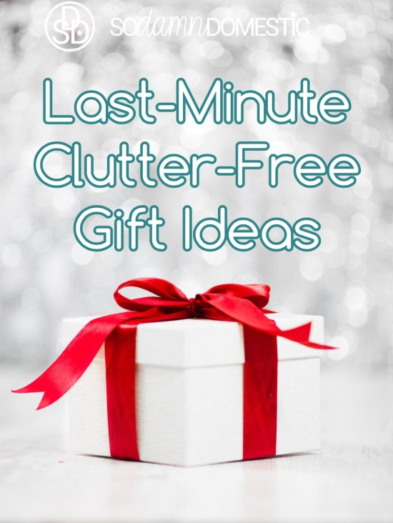 Last Minute Clutter Free Gift Ideas at I'm an Organizing Junkie blog