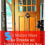 5 1-Minute Ways to Create an Inviting Entryway