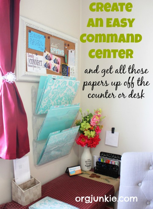 Create an Easy Command Center and get all those papers up off the counter or desk