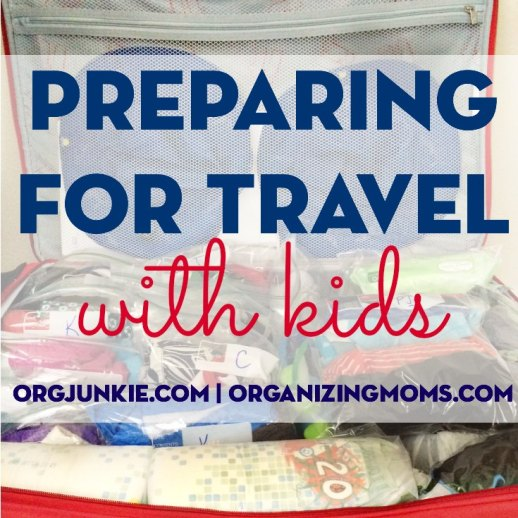 preparing for travel with kids - great tips to help you keep your sanity