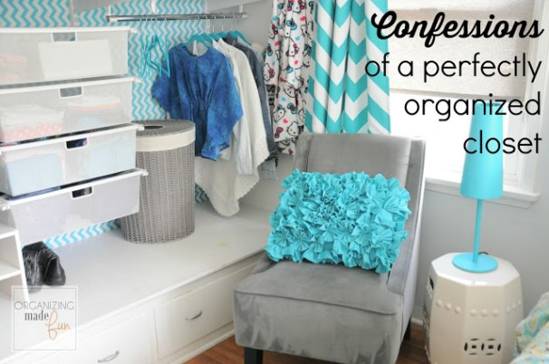 confessions of a perfectly organized closet