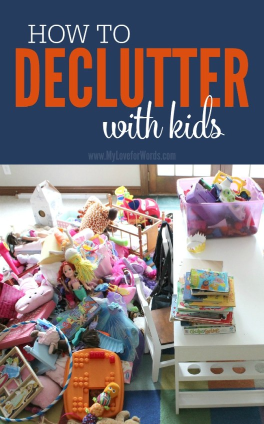 How to declutter with kids! at I'm an Organizing Junkie blog