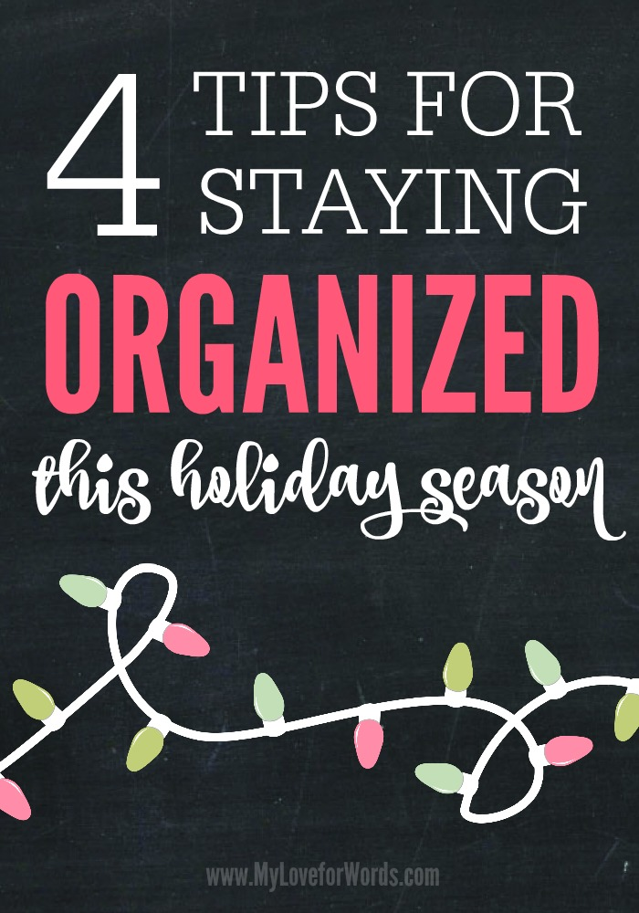 4-Tips-for-Staying-organized-this-holiday-season at I'm an Organizing Junkie blog