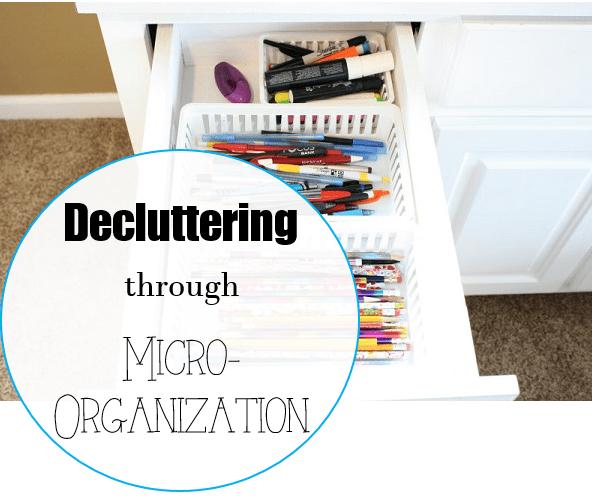 decluttering through micro organization at I'm an Organizing Junkie blog