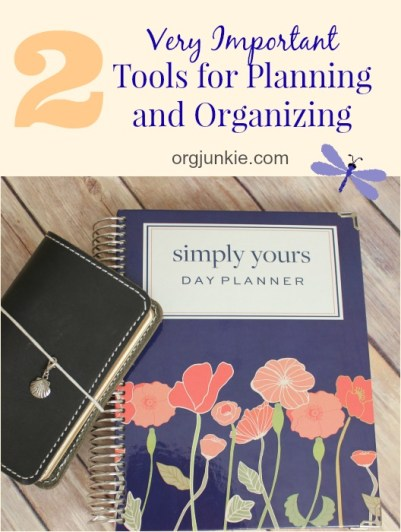 Two Very Important Tools for Planning and Organizing