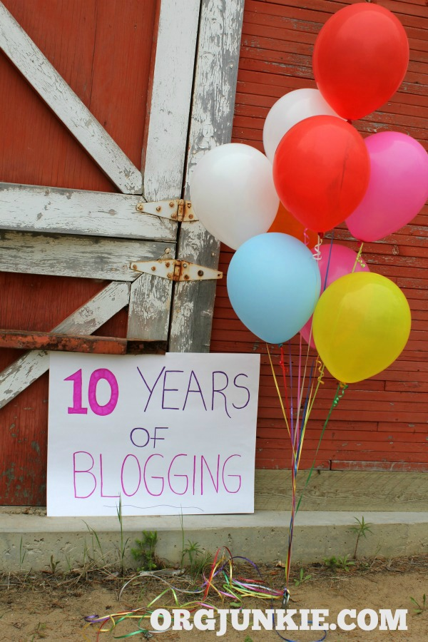 Celebrating 10 Years of Blogging at I'm an Organizing Junkie!!!