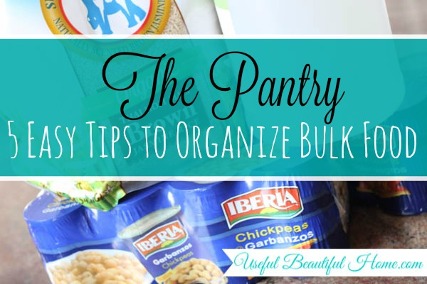 5 Tips to Organize Bulk Food in the Pantry at I'm an Organizing Junkie blog