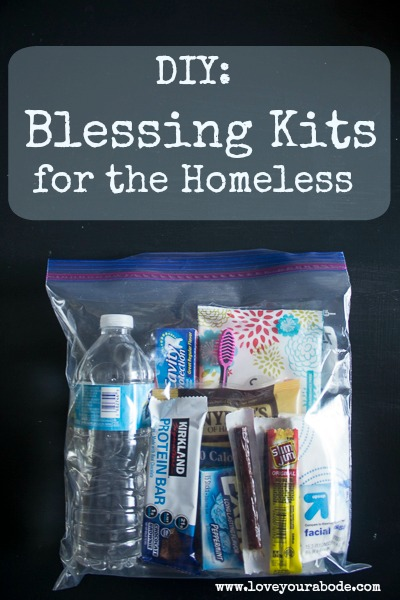 DIY: Blessing Kits for the homeless to have organized and ready in your car.