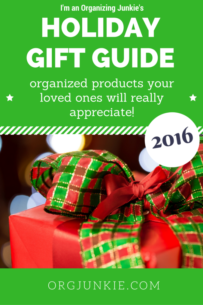 I'm an Organizing Junkie's Holiday Gift Guide for 2016!!