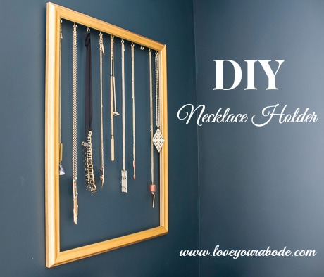 Easy Diy Necklace Holder To Organize Your Jewelry