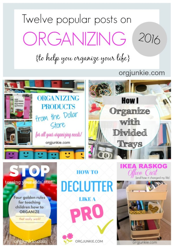 Twelve popular posts on organizing to help you organize your life