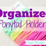 Quick Tip: Organized Elastic Ponytail Holders