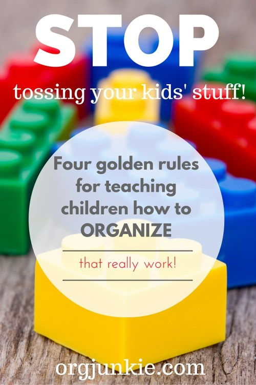 Teach your kids how to organize at I'm an Organizing Junkie blog