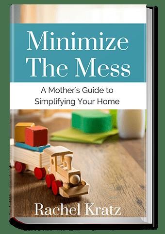Minimzie the Mess