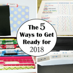 Be Organized: 5 Ways to Prepare for 2018
