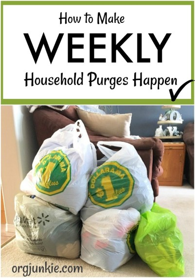 How to Make Weekly Household Purges Happen