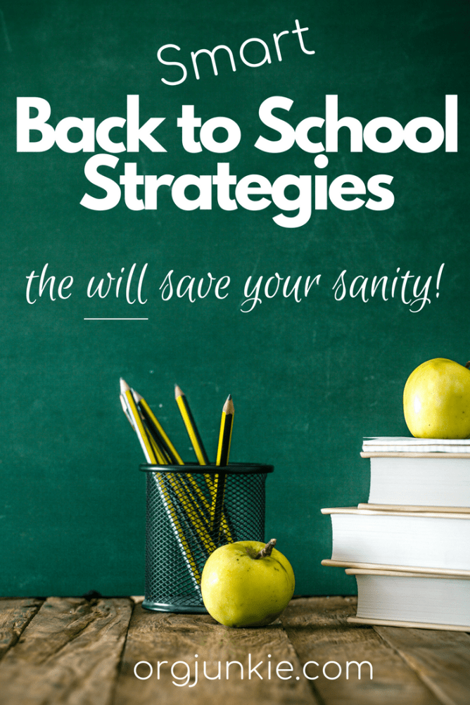 Smart Back to School Strategies that Will Save Your Sanity at I'm an Organizing Junkie blog