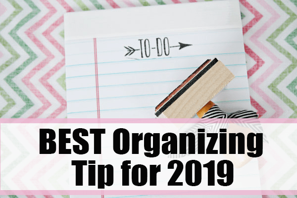 A Smart Organizing Tip To Implement in 2019 for a Productive Year at I'm an Organizing Junkie blog