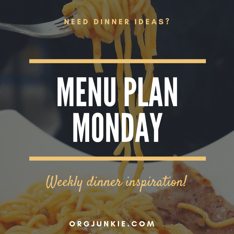 Menu Plan Monday for the week of Feb 18/19 ~ weekly dinner inspiration to help you get dinner on the table each night with less stress and chaos at I'm an Organizing Junkie blog
