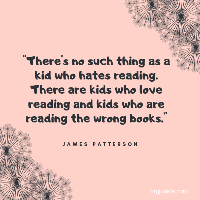 There's no such thing as a kid who hates reading