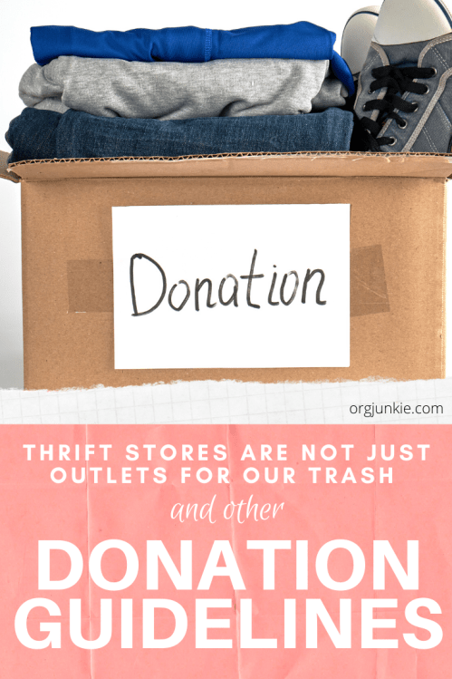 Thrift stores are not just outlets for our trash and other donation guidelines