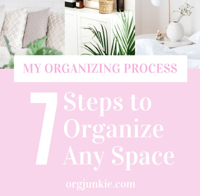 Org Junkie's Organizing Process