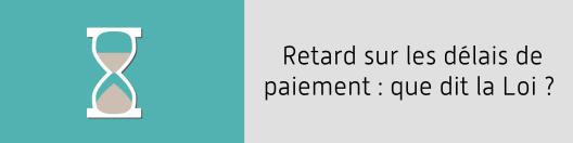 loi_retard_delai_paiement_facture