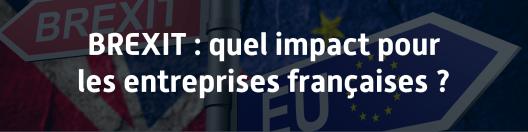 union europeenne brexit impact pour les entreprises françaises sortie sans accord