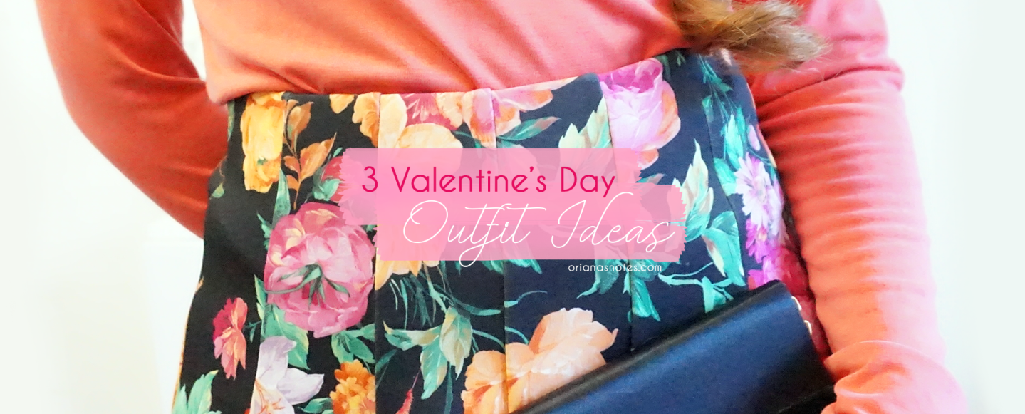 3 Valentine's Day Outfits 💗