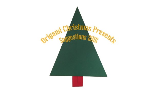 Suggested Origami Christmas Presents 2016