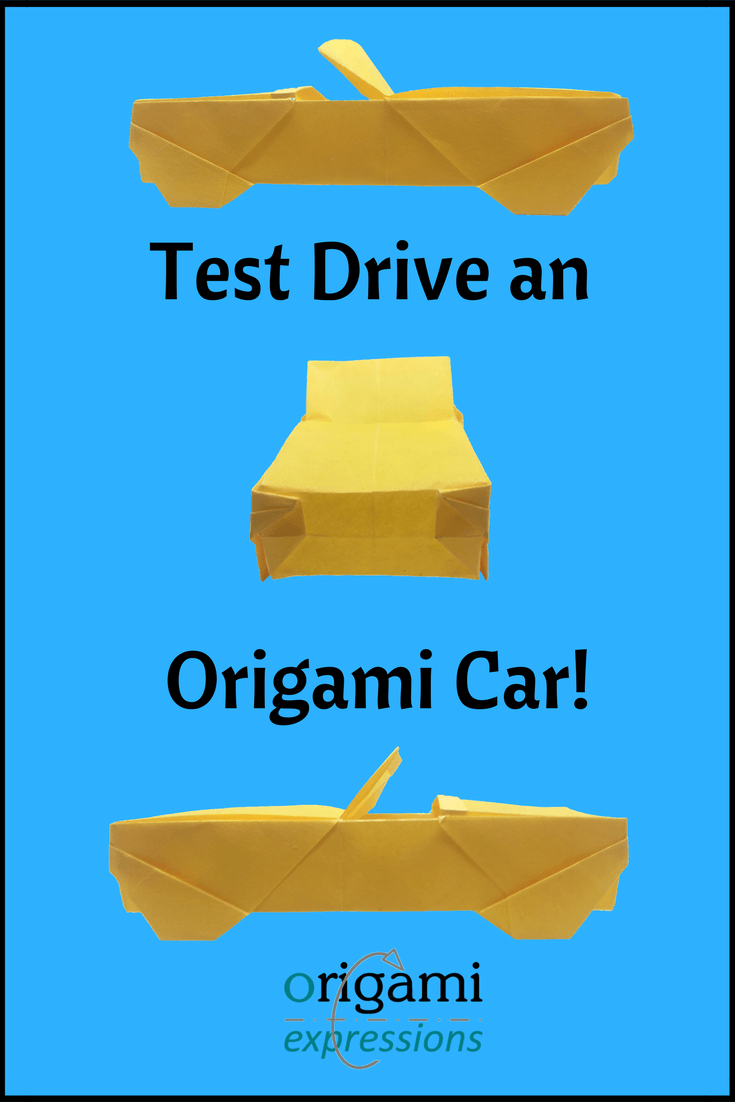 Origami Car Test Drive Your Folding Skills Origami Expressions