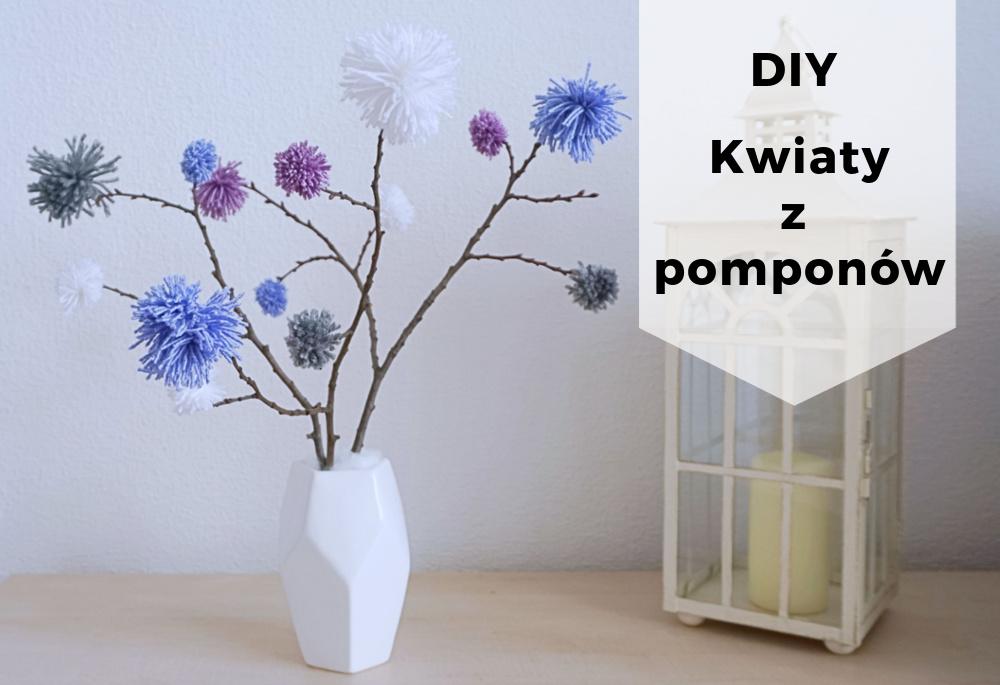 DIY Kwiaty z pomponów