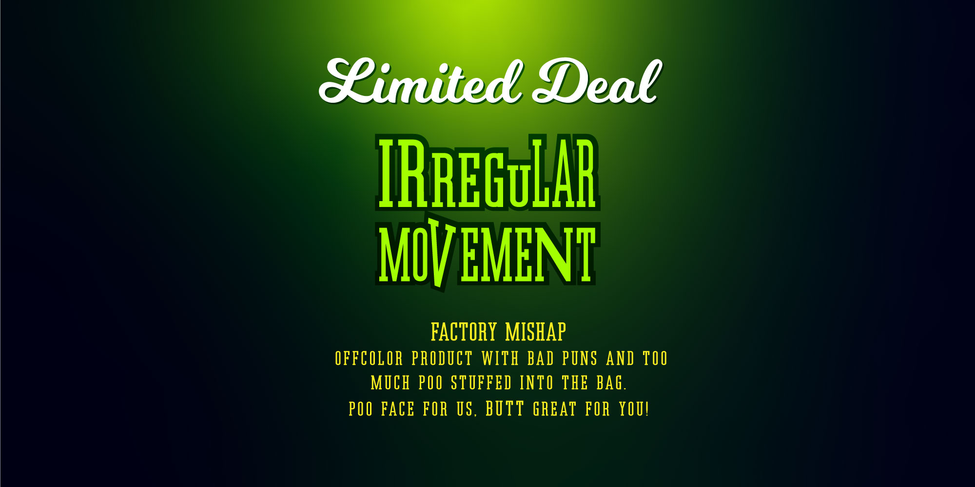 Limited deal irregular movement. We had a factory mishap probably CoVid related that resulted in offcolor product and an inconsistent stuffing of the bags with all being at least what they should be to over double stuffed. Our mishap your saving while supplies last