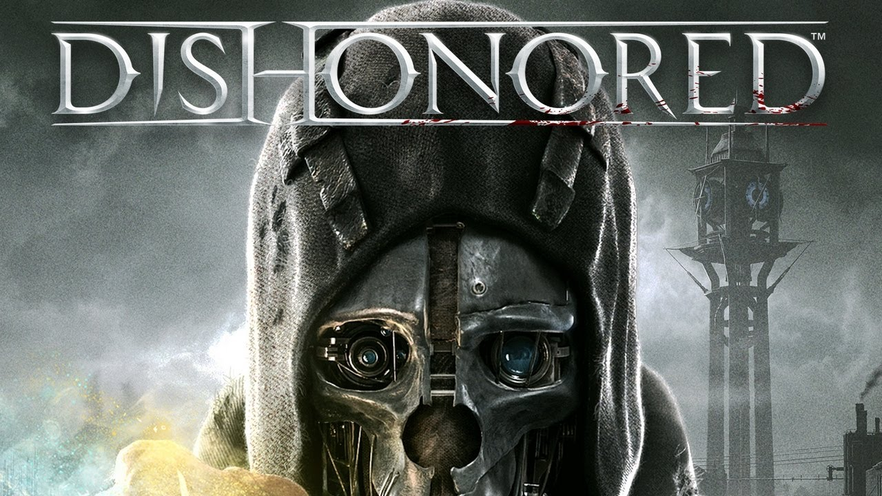 Dishonored Best